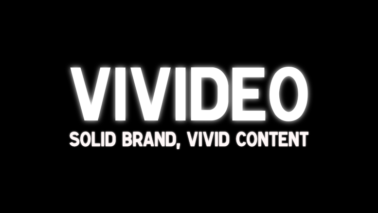 VIVIDEO Solid Brand Vivid Content